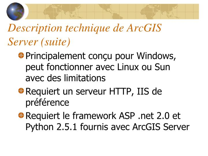 Description technique de ArcGIS Server (suite)