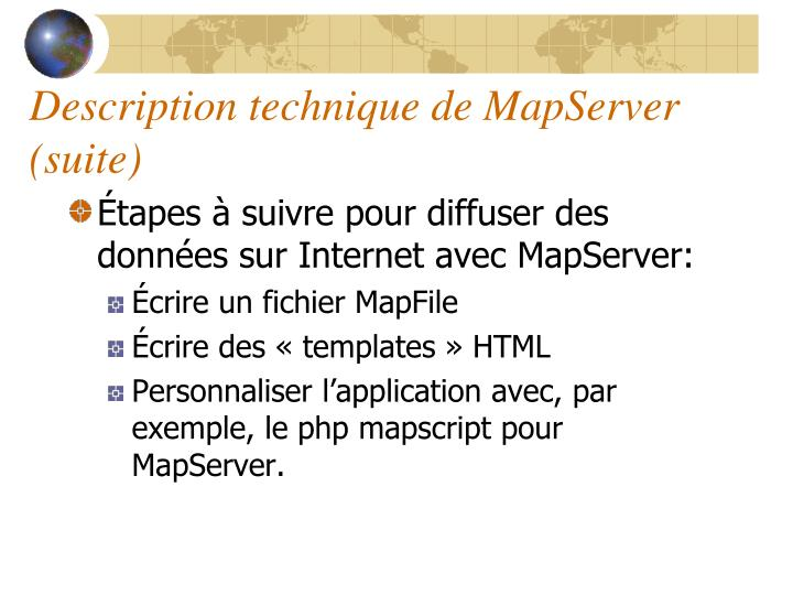 Description technique de MapServer (suite)