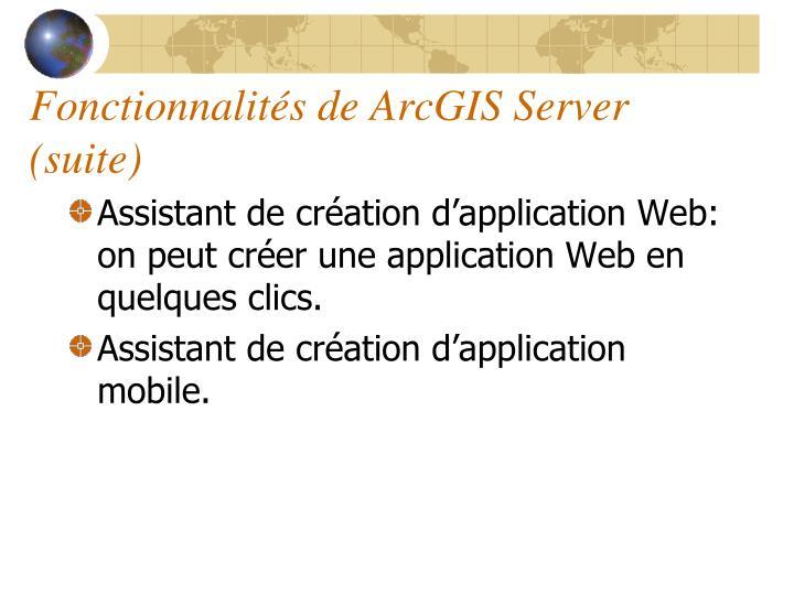 Fonctionnalités de ArcGIS Server (suite)