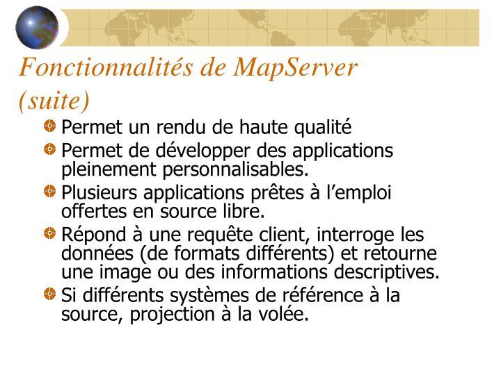 Fonctionnalités de MapServer (suite)