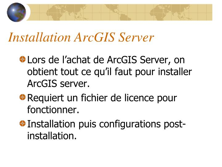 Installation ArcGIS Server