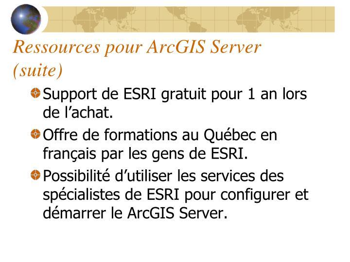 Ressources pour ArcGIS Server (suite)