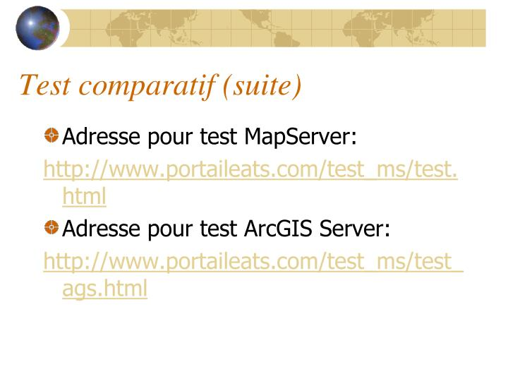 Test comparatif (suite)