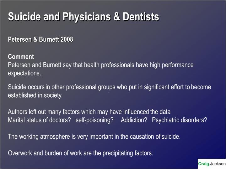Suicide and Physicians & Dentists