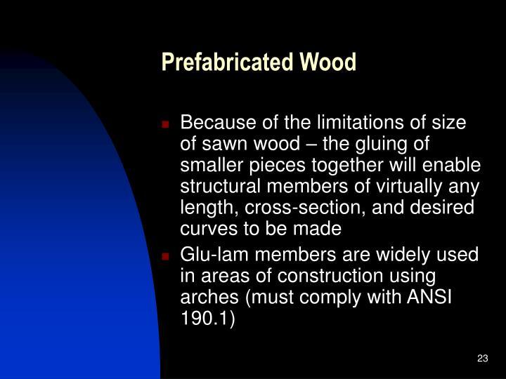 Prefabricated Wood