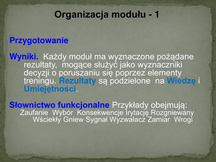 Organizacja modułu - 1