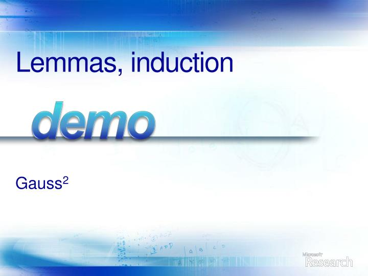 Lemmas, induction