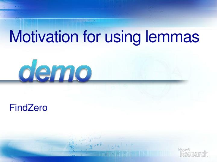 Motivation for using lemmas
