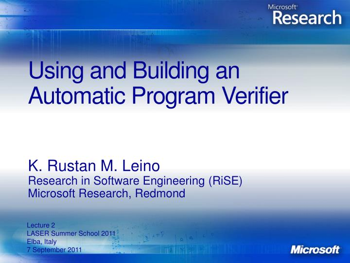 Using and Building an Automatic Program Verifier