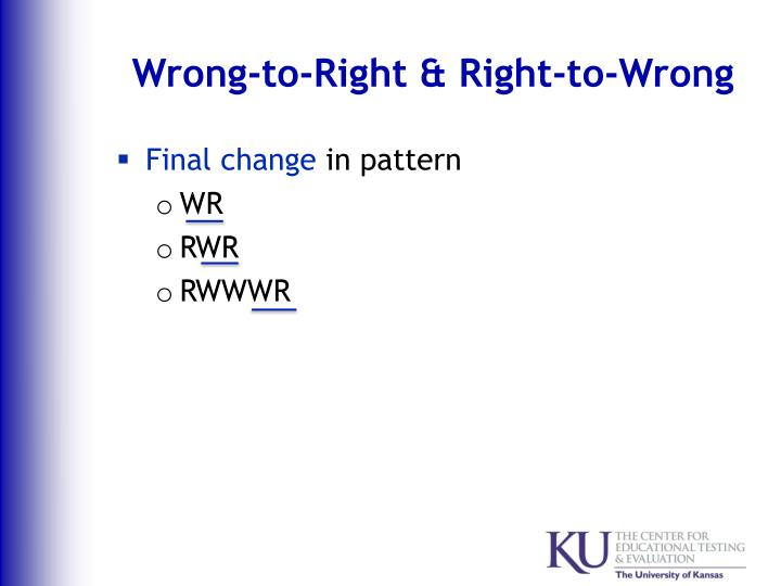 Wrong-to-Right & Right-to-Wrong
