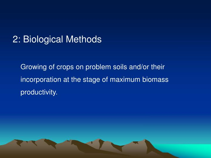 2: Biological Methods