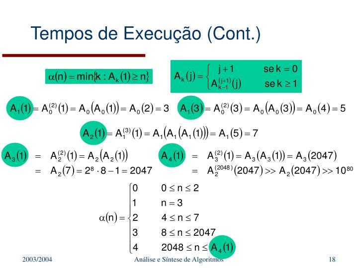 Tempos de Execução (Cont.)
