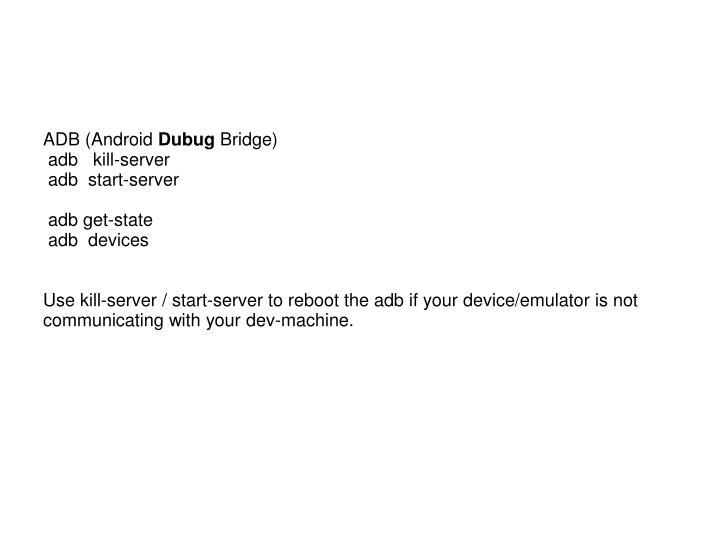 ADB (Android