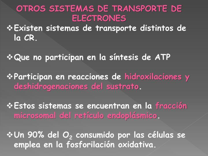 OTROS SISTEMAS DE TRANSPORTE DE ELECTRONES