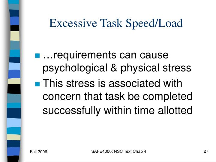 Excessive Task Speed/Load
