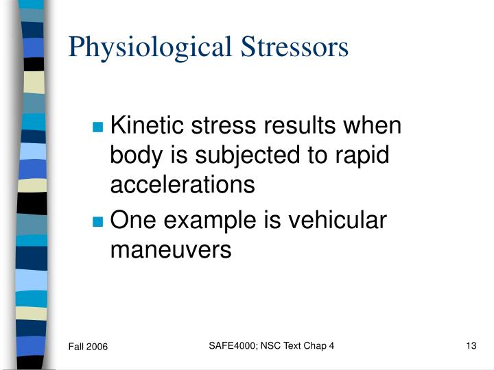 Physiological Stressors