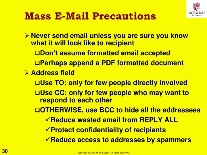 Mass E-Mail Precautions