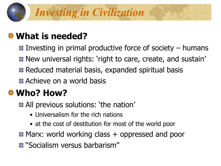 Investing in Civilization