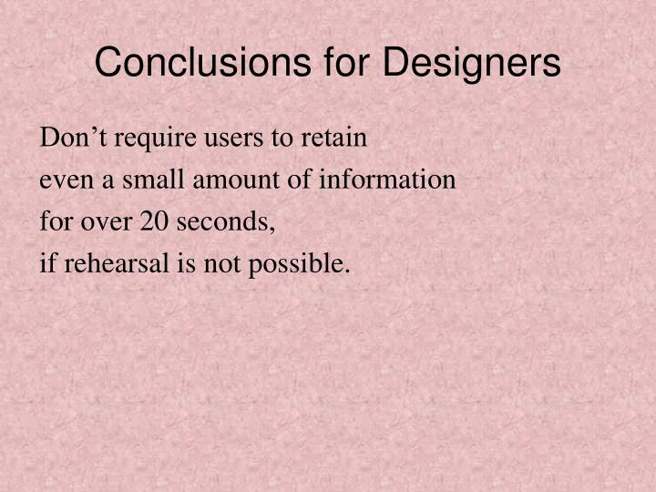 Conclusions for Designers