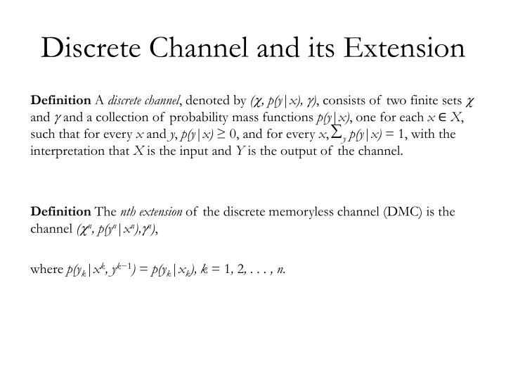 Discrete channel and its extension