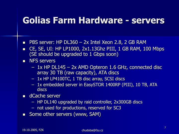 Golias Farm Hardware - servers