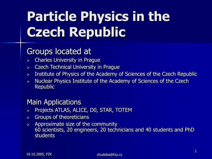 Particle Physics in the Czech Republic