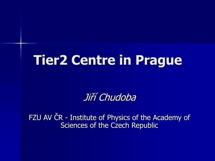 Tier2 centre in prague
