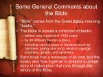 some general comments about the bible