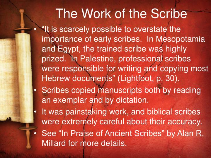 The Work of the Scribe