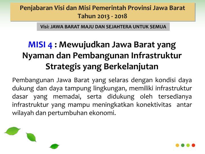 Penjabaran Visi dan Misi Pemerintah Provinsi Jawa Barat Tahun 2013 - 2018