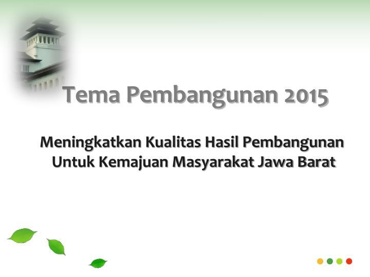 Tema Pembangunan 2015