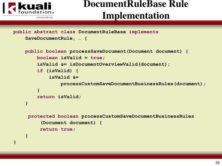DocumentRuleBase Rule Implementation