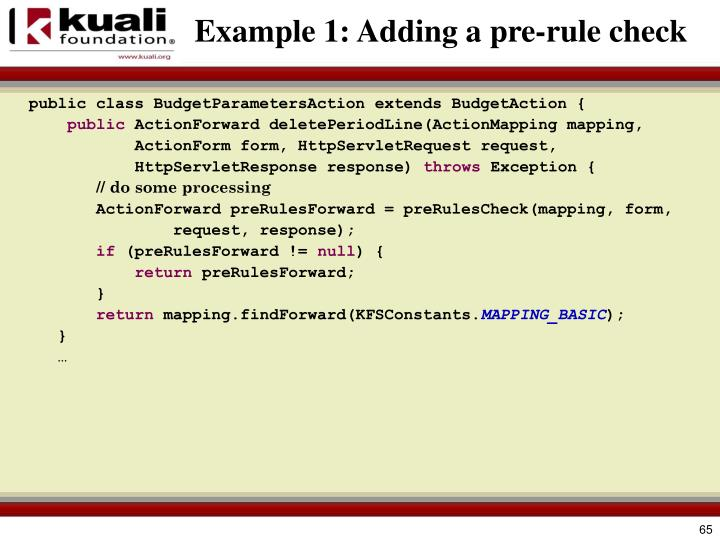 Example 1: Adding a pre-rule check