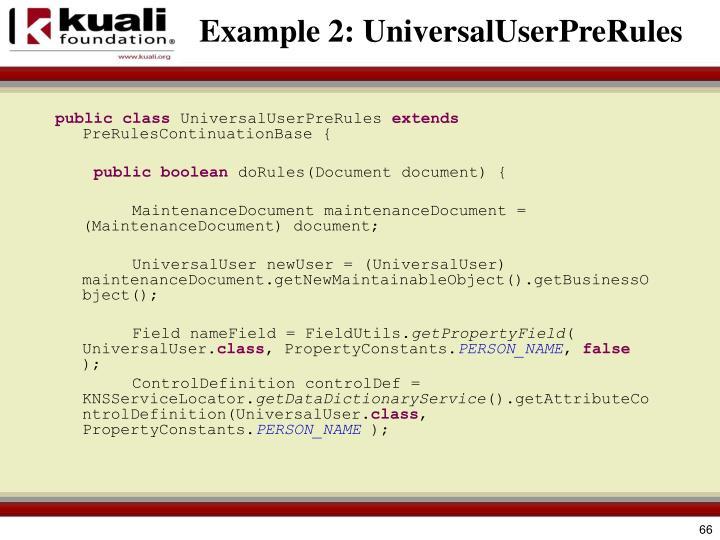 Example 2: UniversalUserPreRules
