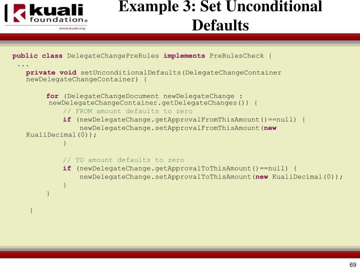 Example 3: Set Unconditional Defaults