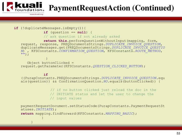 PaymentRequestAction (Continued)