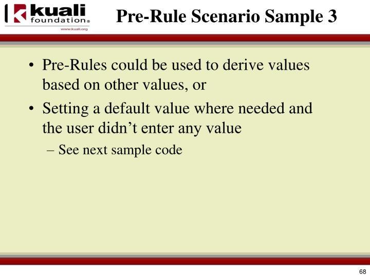Pre-Rule Scenario Sample 3