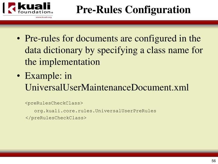 Pre-Rules Configuration