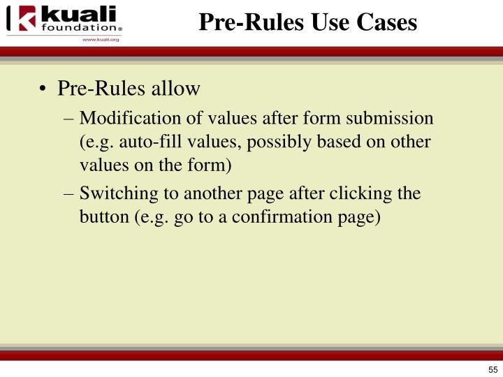 Pre-Rules Use Cases