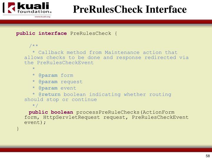 PreRulesCheck Interface