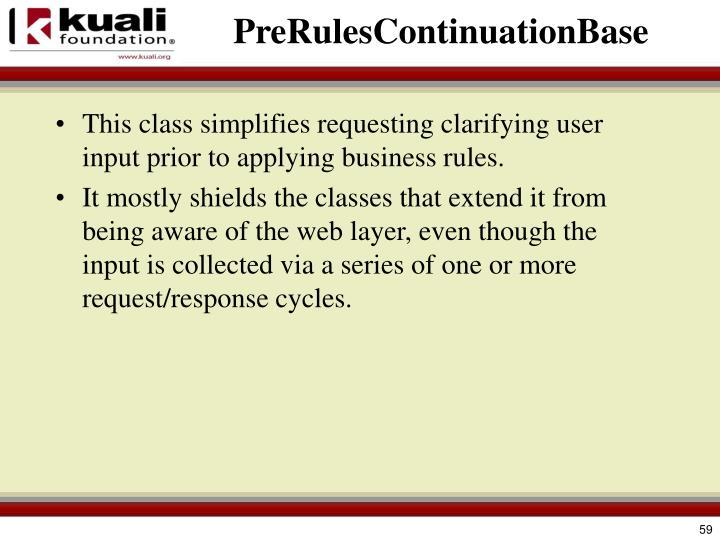 PreRulesContinuationBase