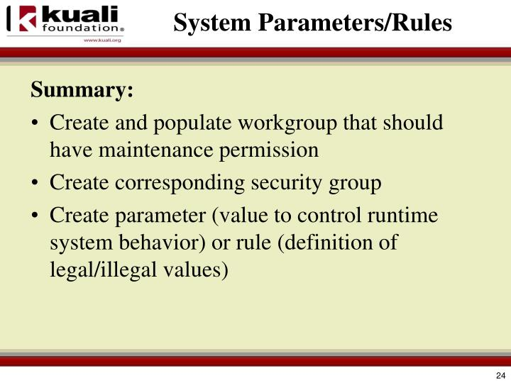 System Parameters/Rules