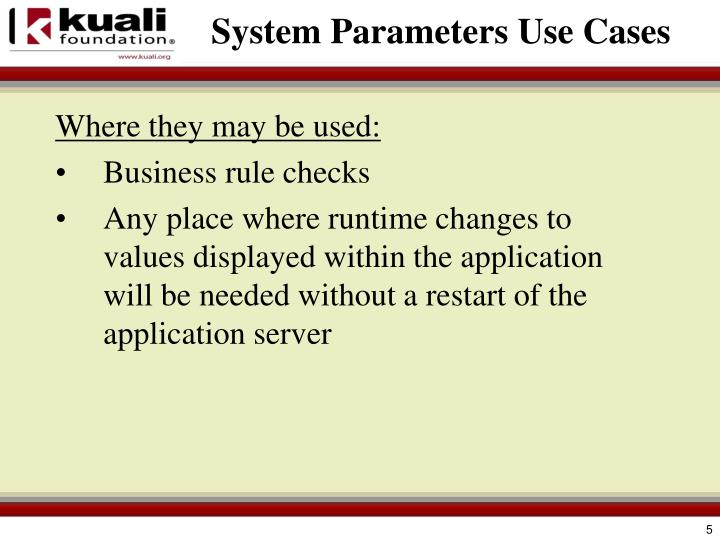 System Parameters Use Cases