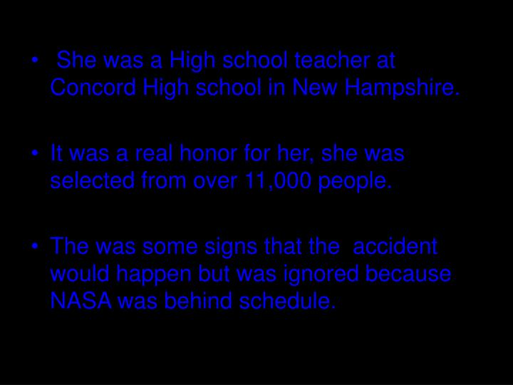 She was a High school teacher at Concord High school in New Hampshire.