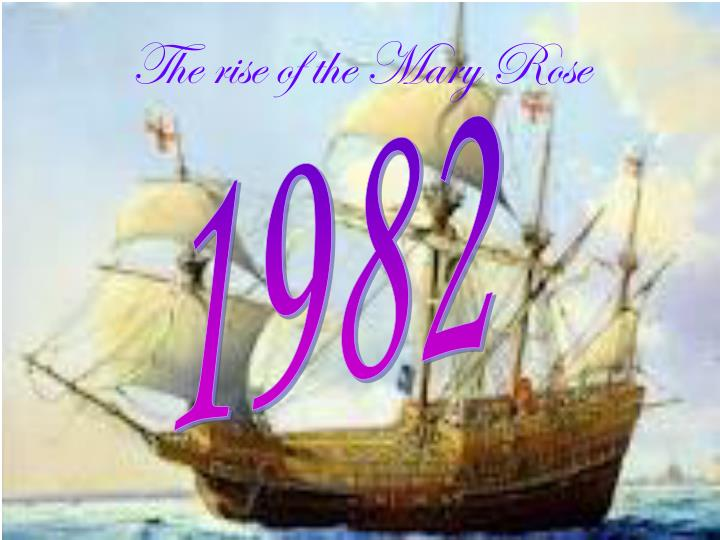 The rise of the Mary Rose