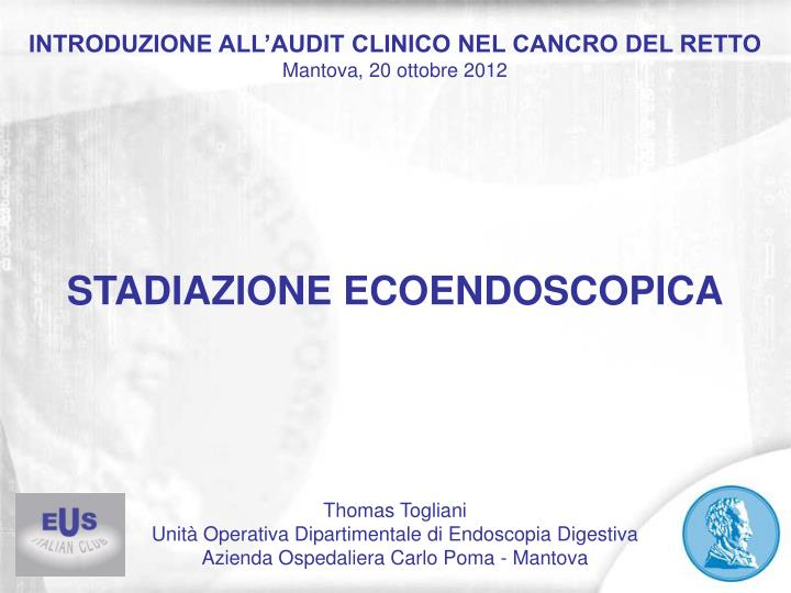 INTRODUZIONE ALL'AUDIT CLINICO NEL CANCRO DEL RETTO