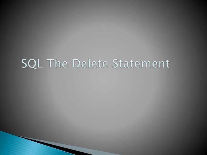 SQL The Delete Statement