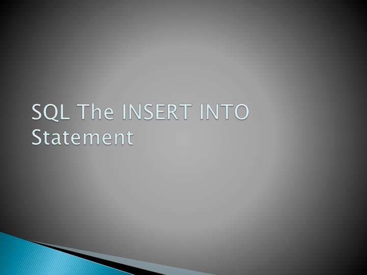 SQL The INSERT INTO Statement