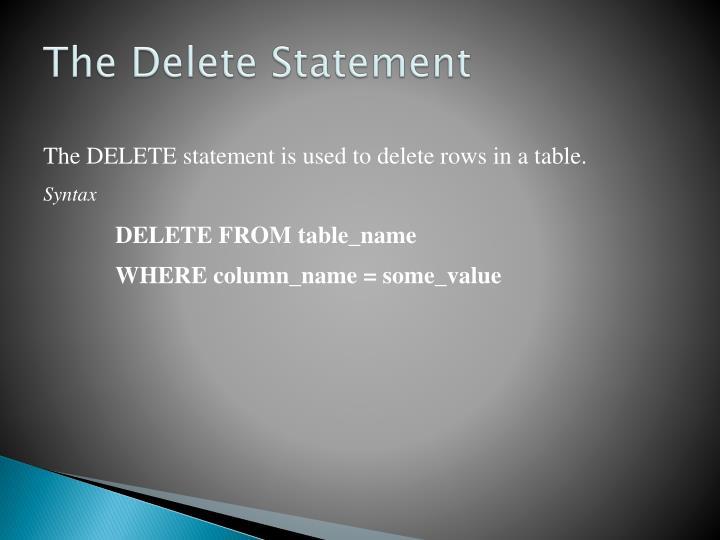 The Delete Statement