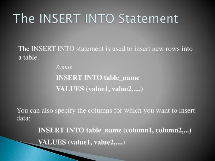 The INSERT INTO Statement